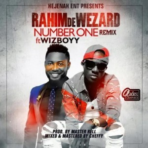 Rahim-De-Wezard-Number-One-Remix-e1457067396232